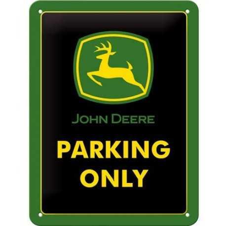Plaque en tole John Deere Parking Only